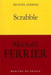 Témoignage / Scrabble : une enfance tchadienne, Michaël Ferrier