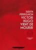 Roman / Victor Hugo vient de mourir, Judith Perrignon