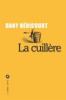 Roman / La cuillère , Dany Hericourt
