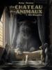 Bande dessinée /Le château des animaux 1 Miss Bengalore ,Xavier Dorison