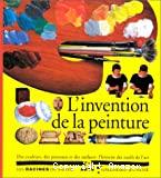 L' Invention de la peinture