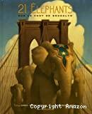 21 éléphants sur le pont de Brooklyn
