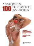 Anatomie & 100 étirements essentiels